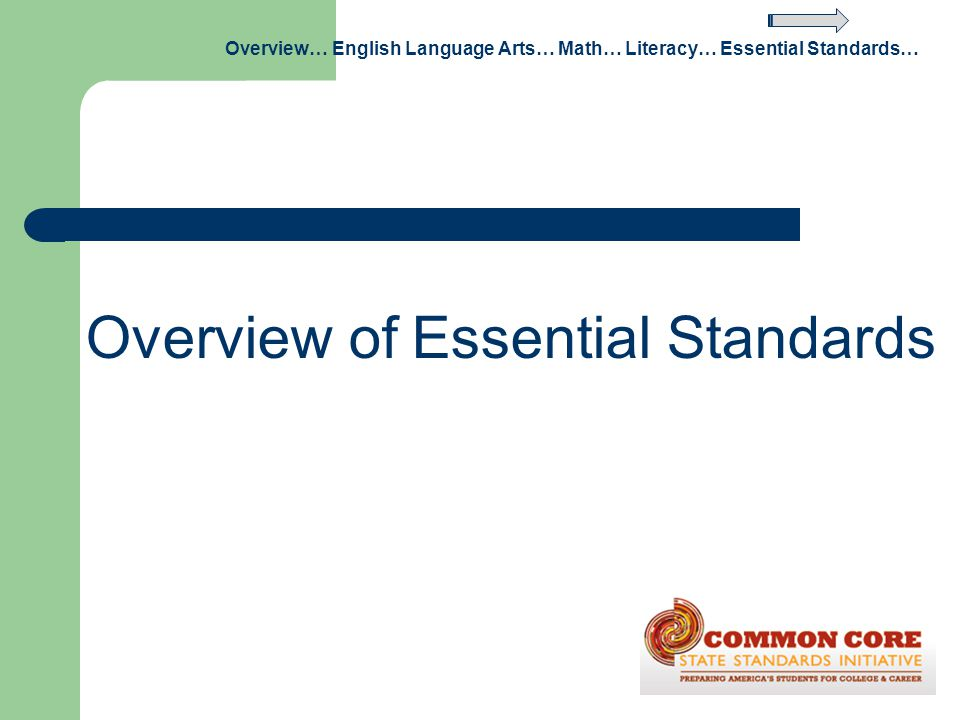 Overview of Essential Standards