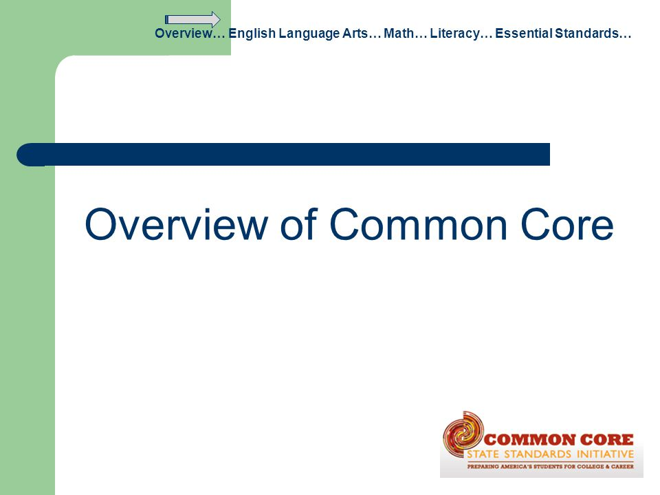Overview of Common Core