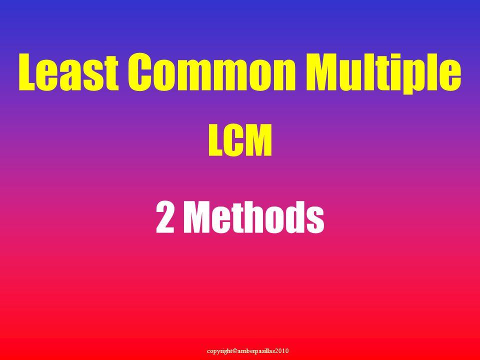 Least Common Multiple LCM 2 Methods