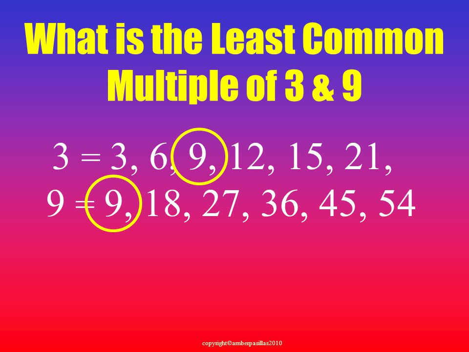 What is the Least Common Multiple of 3 & 9