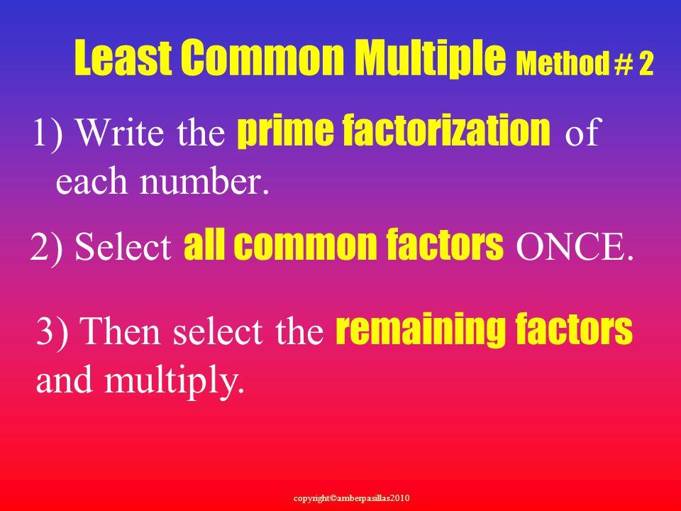 Least Common Multiple Method # 2