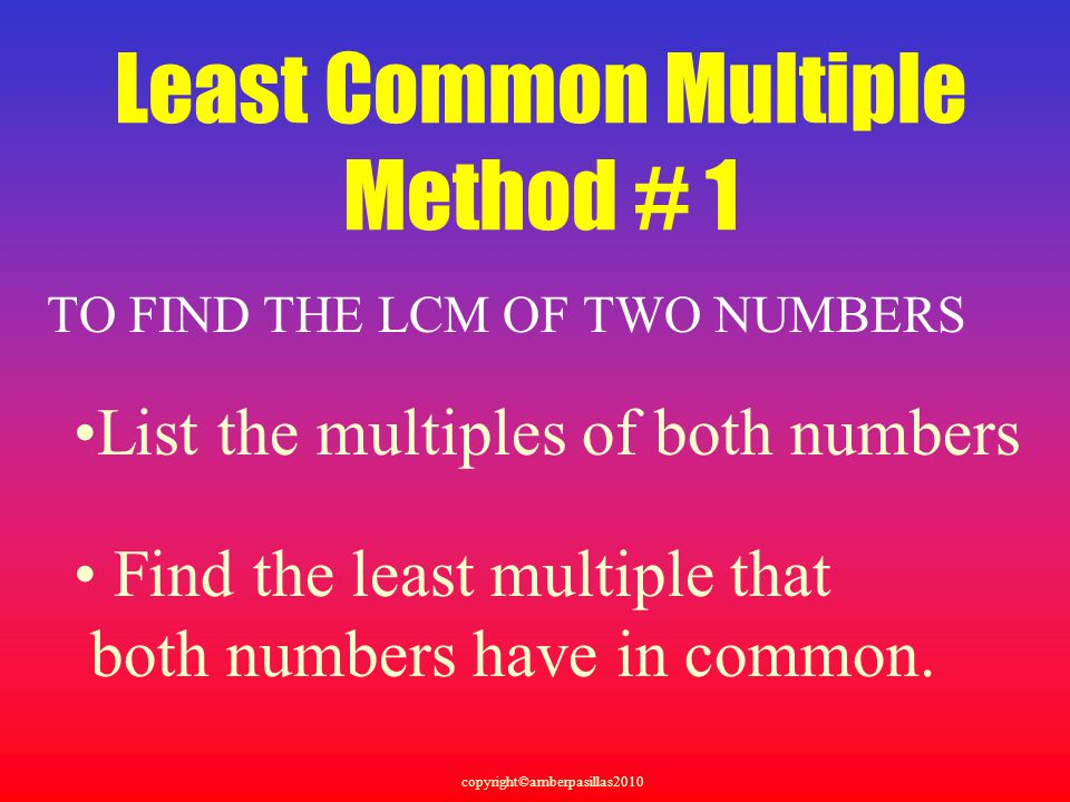 Least Common Multiple Method # 1