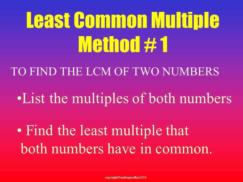 Least Common Multiple Method # 1