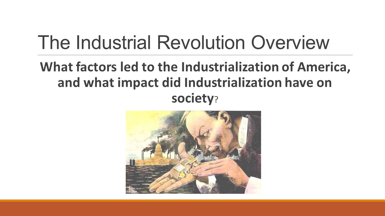 The Industrial Revolution Overview