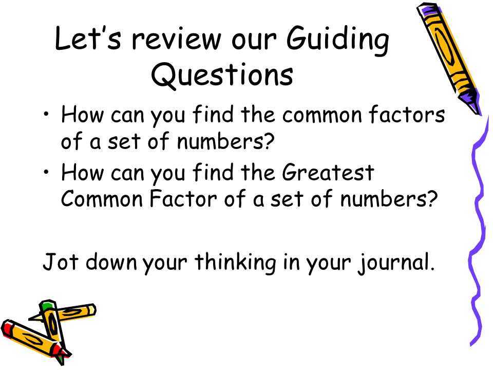 Let's review our Guiding Questions