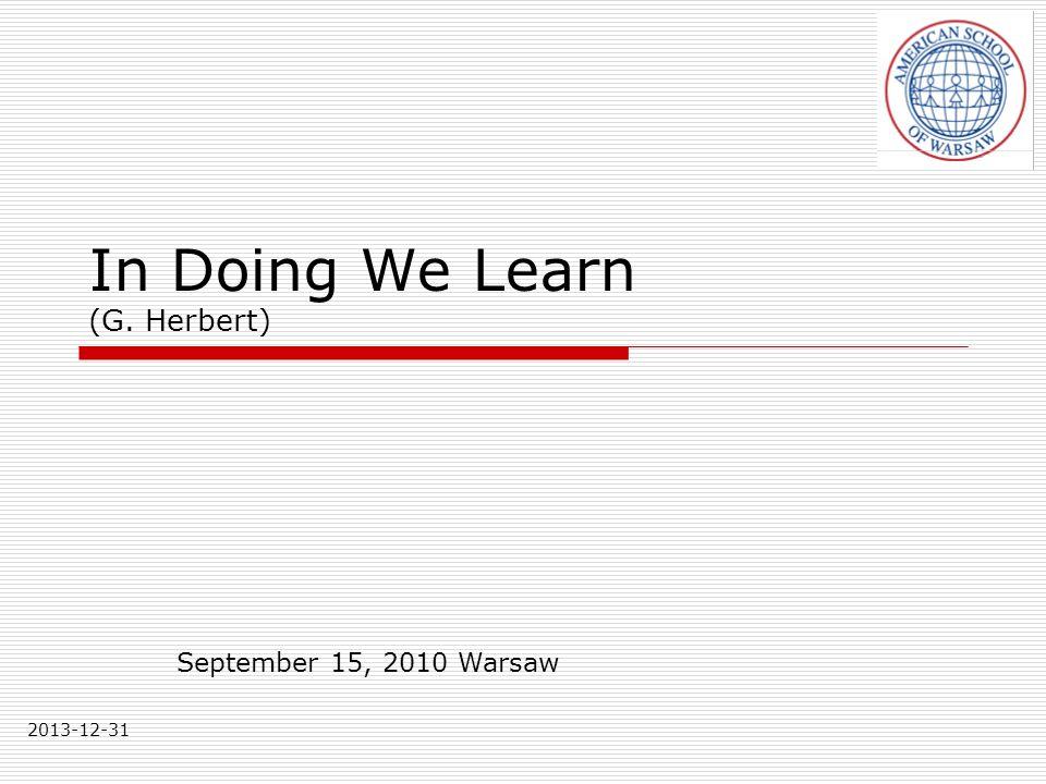 In Doing We Learn (G. Herbert)