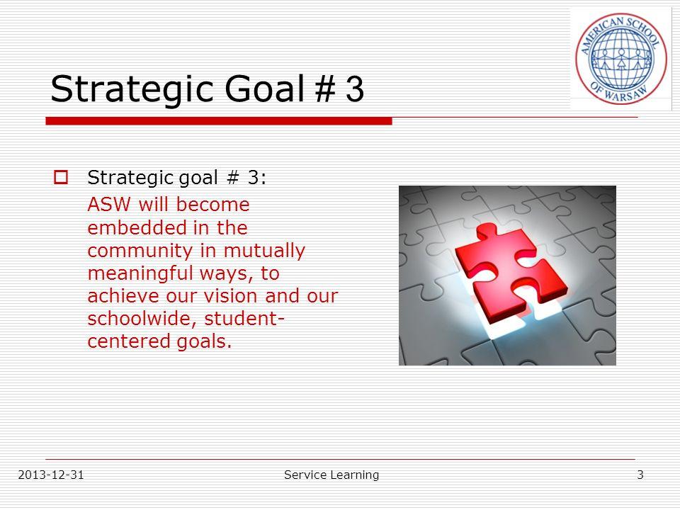 Strategic Goal # 3 Strategic goal # 3: