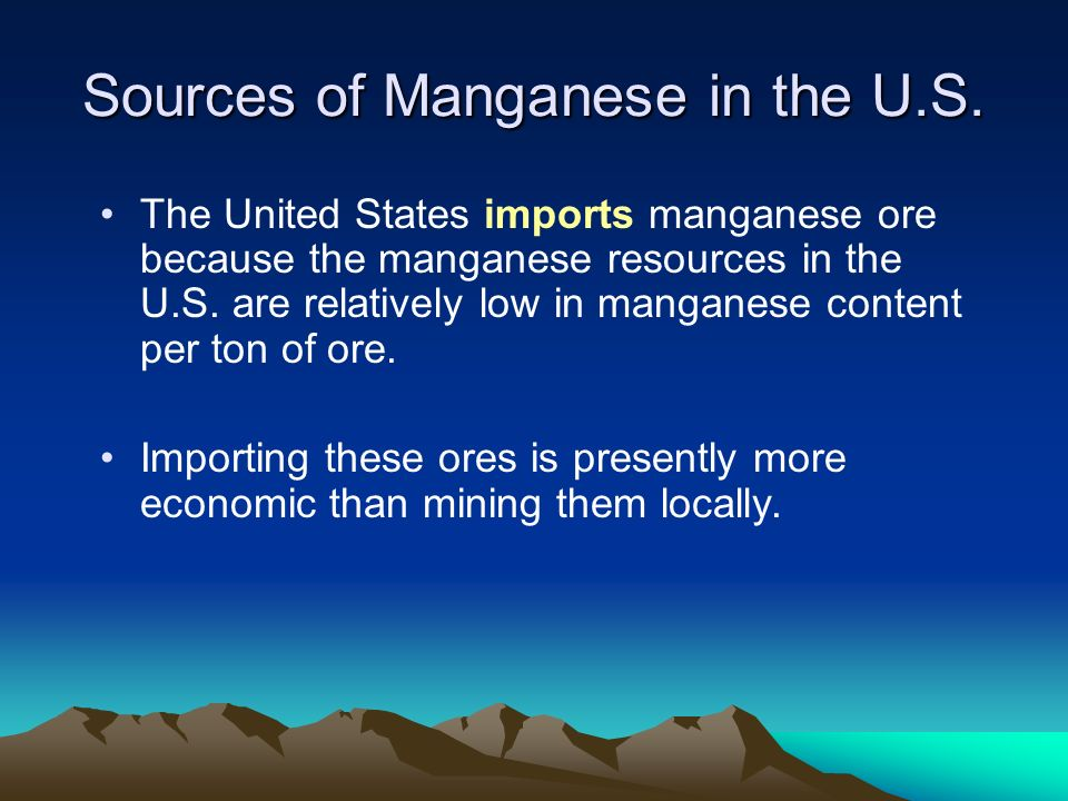 Sources of Manganese in the U.S.