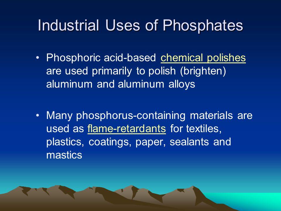 Industrial Uses of Phosphates