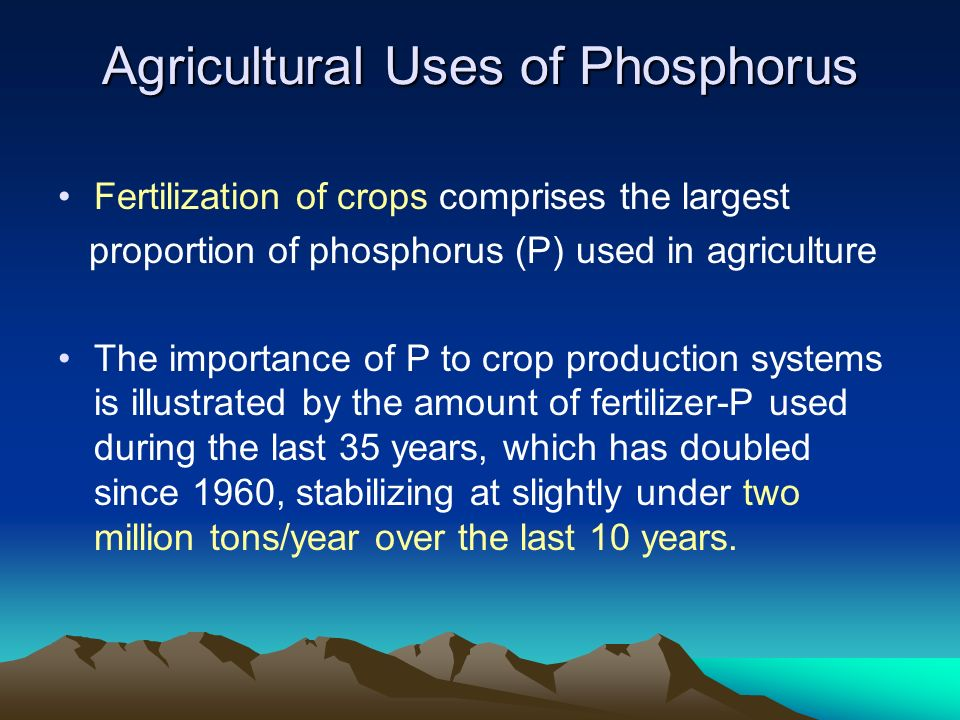 Agricultural Uses of Phosphorus