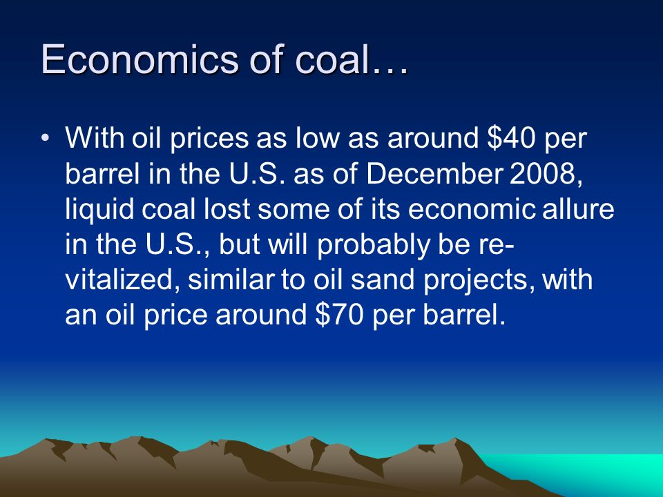 Economics of coal…