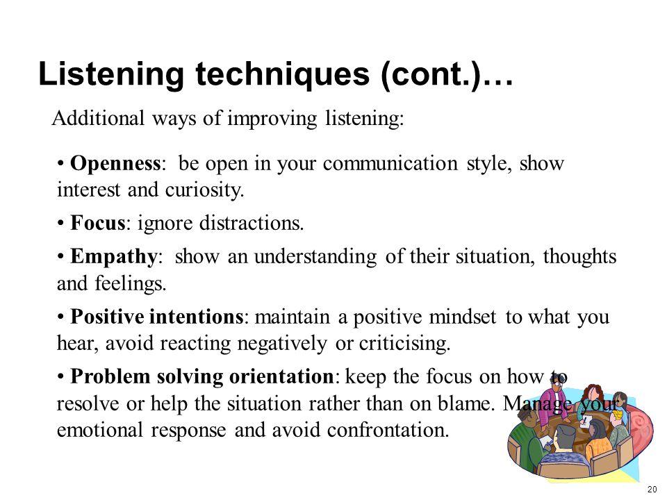 Listening techniques (cont.)…