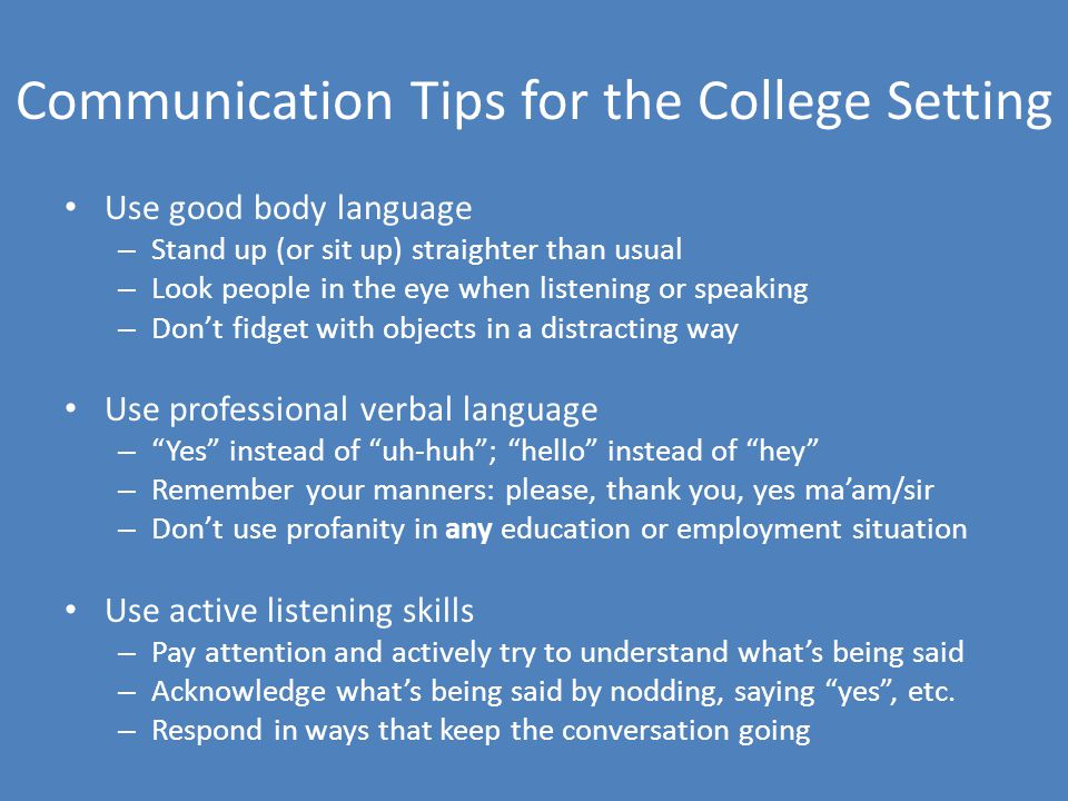Communication Tips for the College Setting
