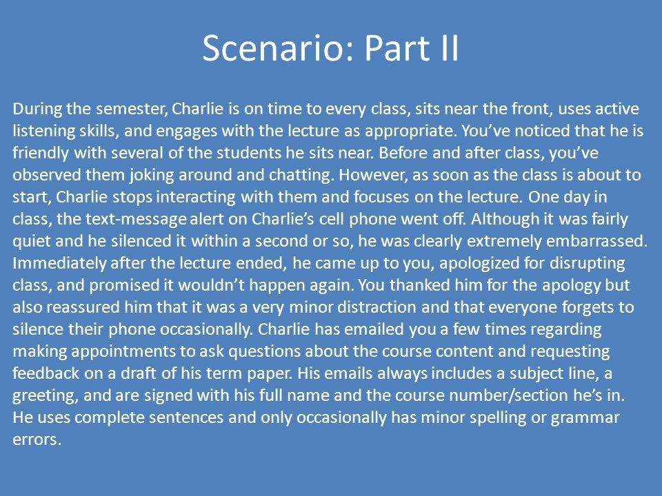 Scenario: Part II