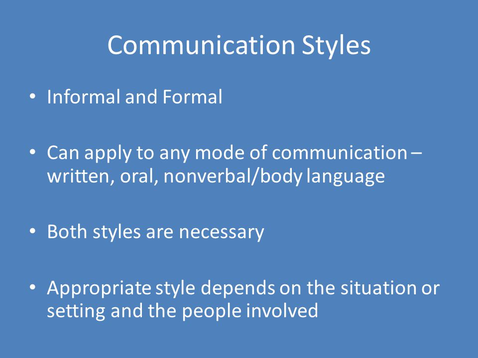 Communication Styles Informal and Formal