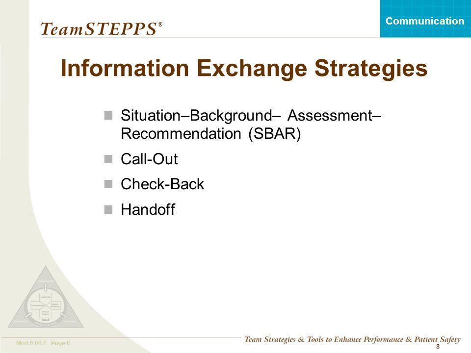 Information Exchange Strategies