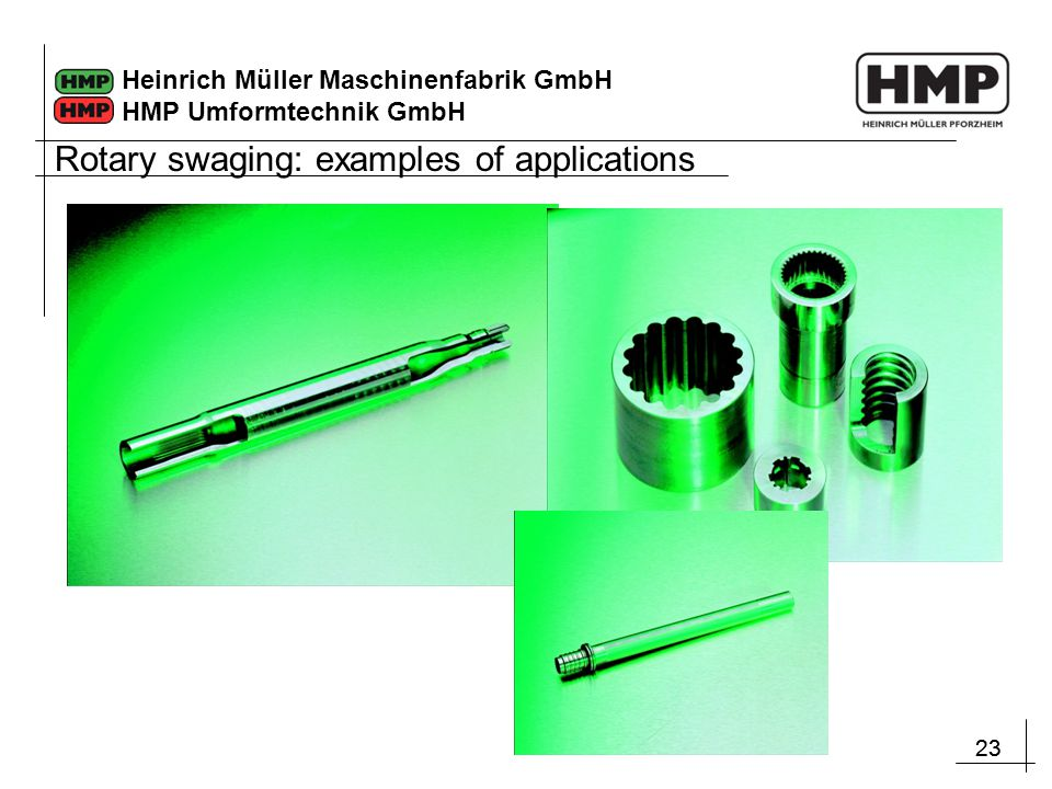Rotary swaging: examples of applications