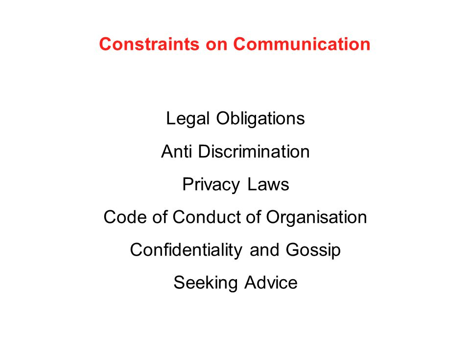 Constraints on Communication
