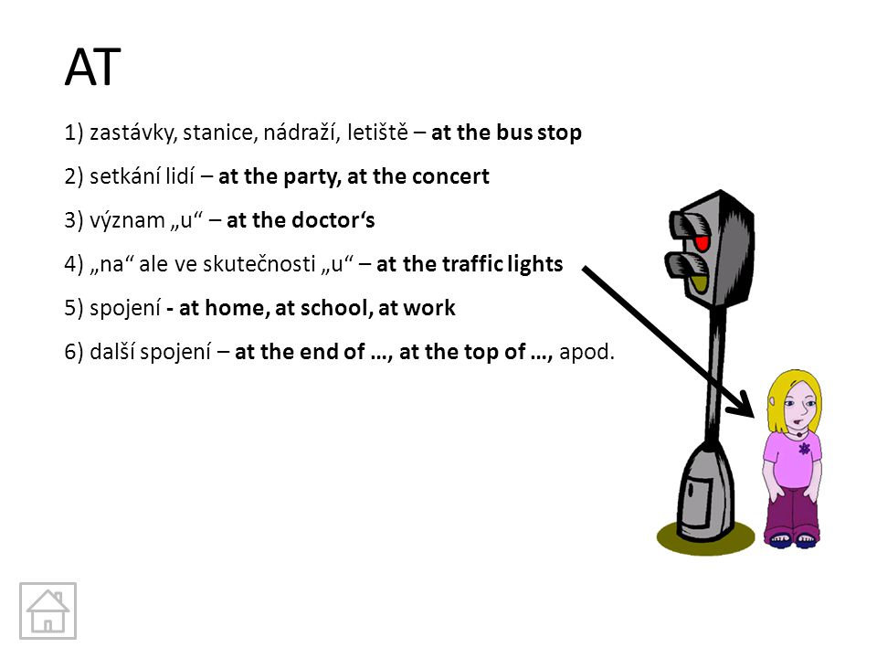 AT 1) zastávky, stanice, nádraží, letiště – at the bus stop