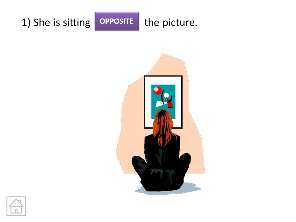 1) She is sitting the picture.