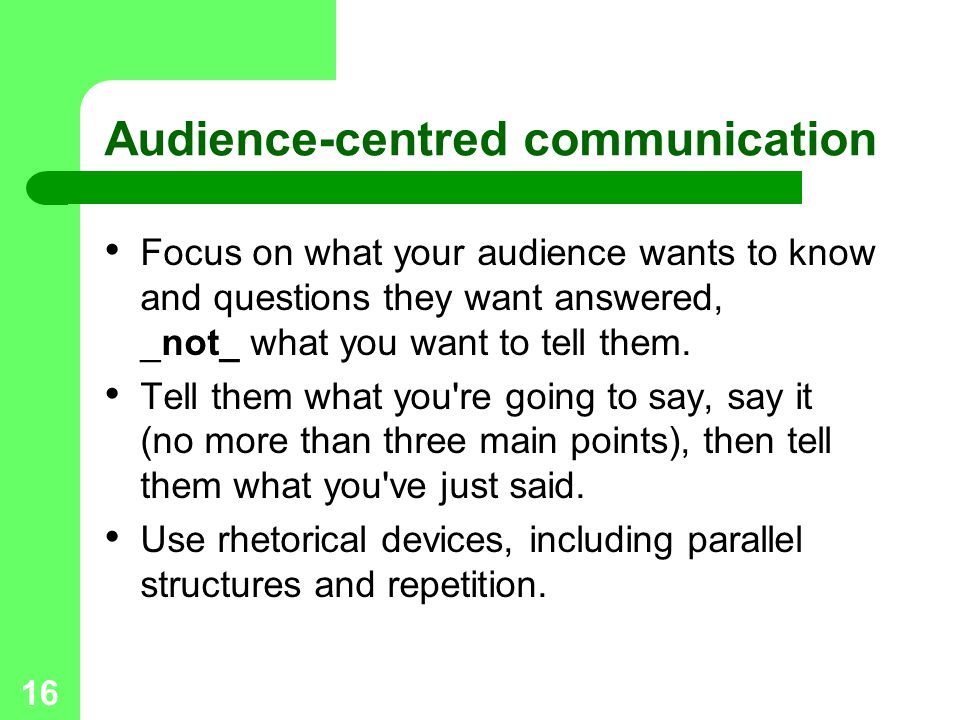 Audience-centred communication