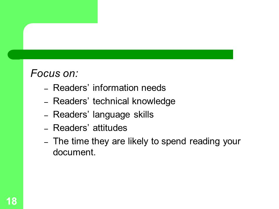 Focus on: Readers' information needs Readers' technical knowledge