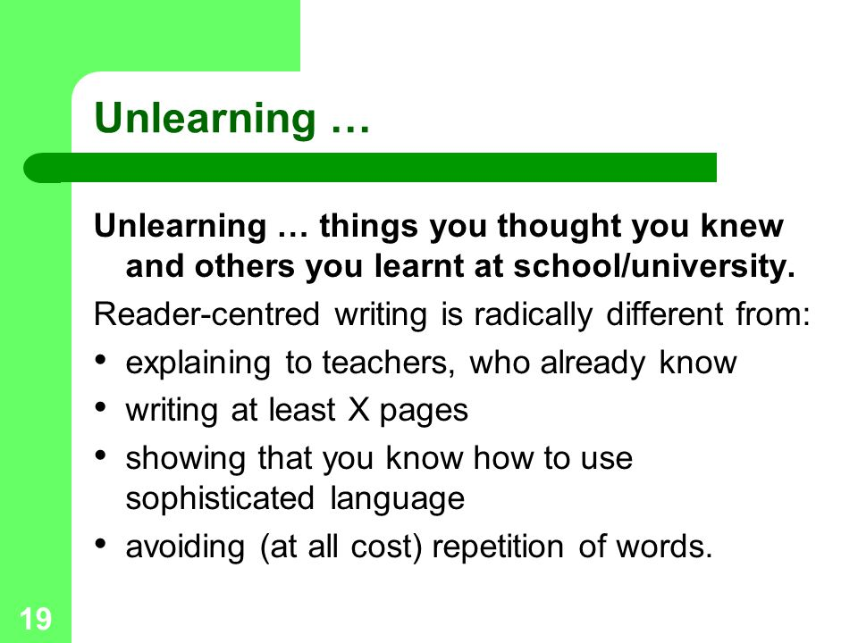 Unlearning … Unlearning … things you thought you knew and others you learnt at school/university.