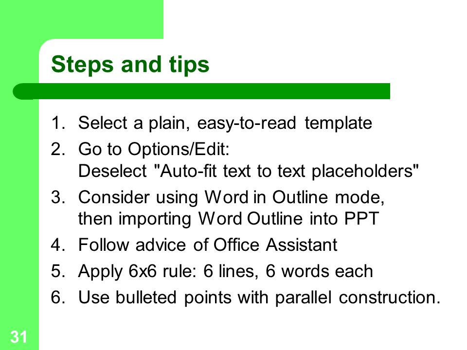 Steps and tips Select a plain, easy-to-read template