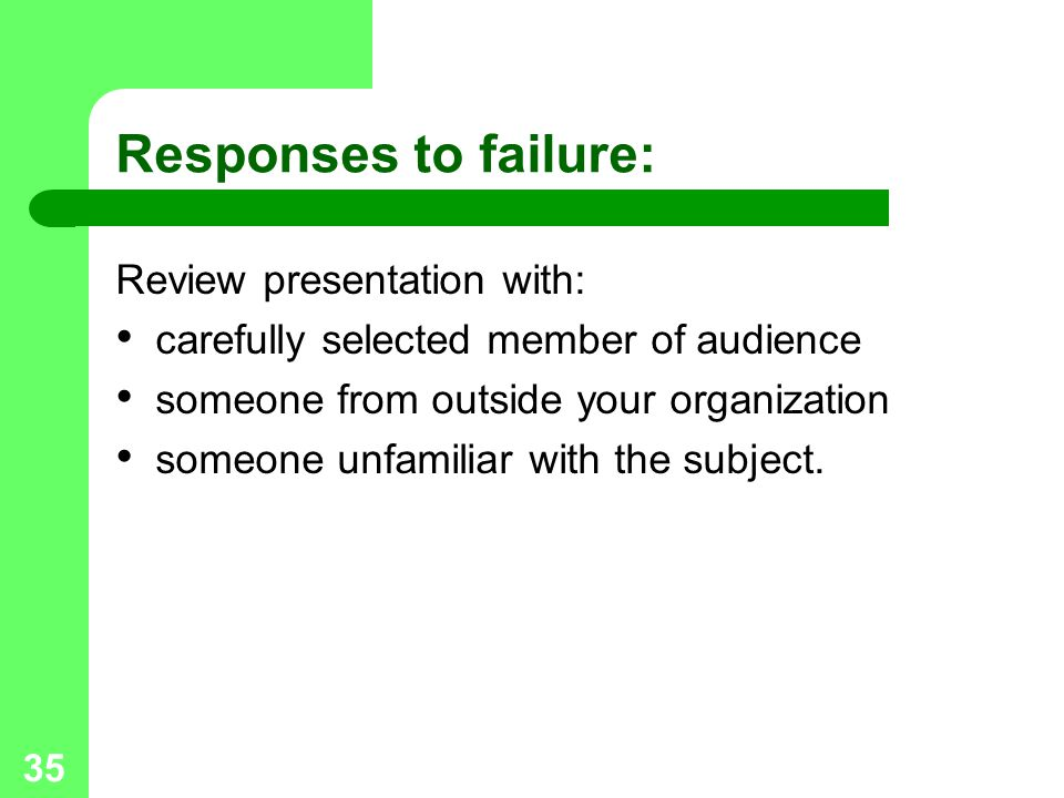 Responses to failure: Review presentation with: