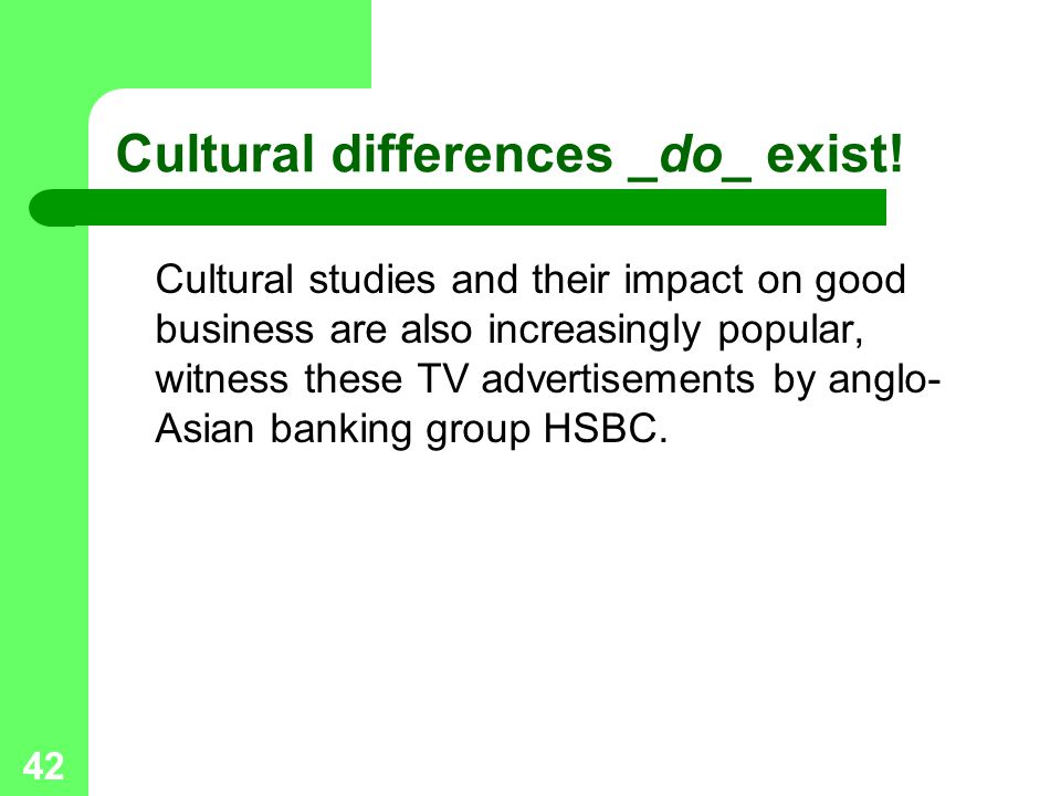 Cultural differences _do_ exist!