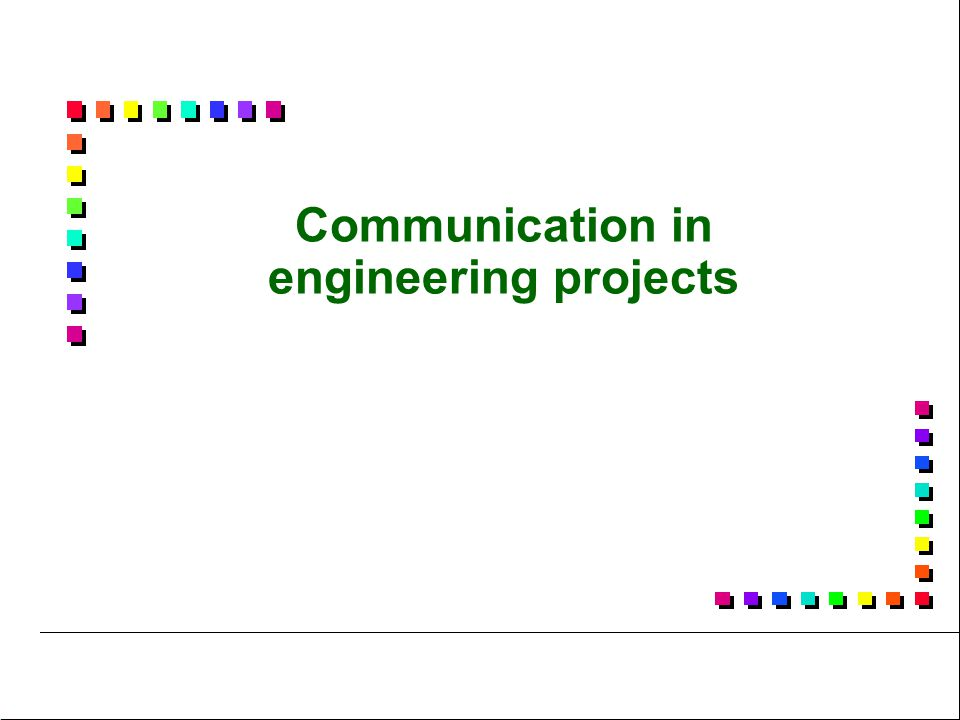 Communication in engineering projects