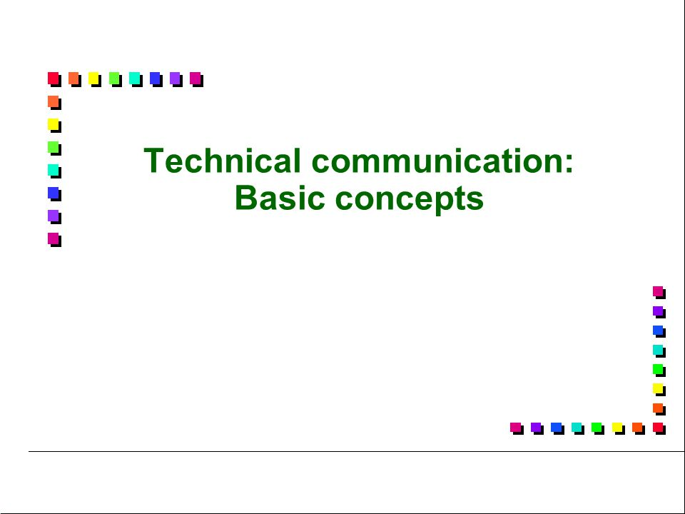 Technical communication: Basic concepts