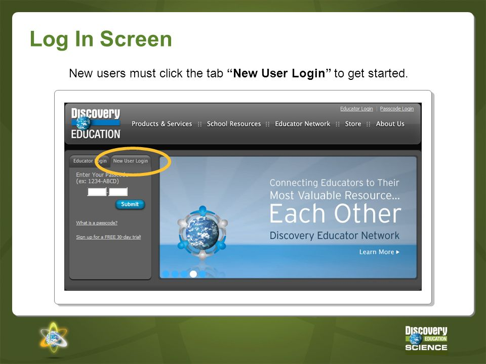New users must click the tab New User Login to get started.