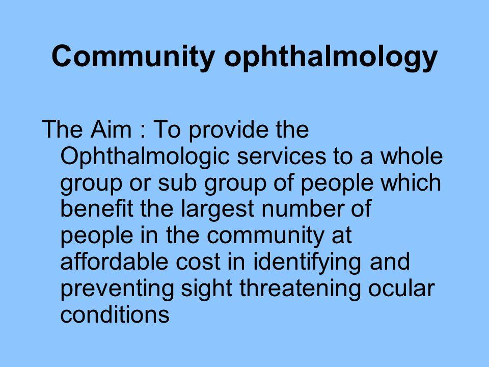 Community ophthalmology