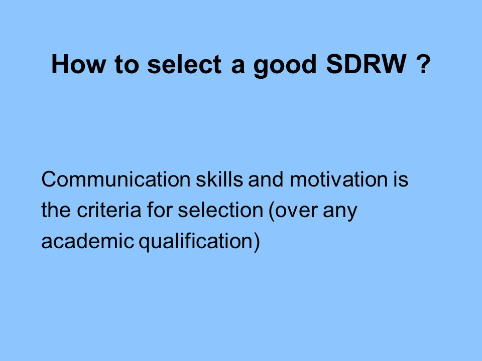 How to select a good SDRW