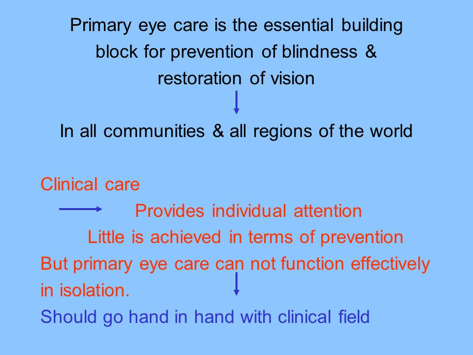 Primary eye care is the essential building