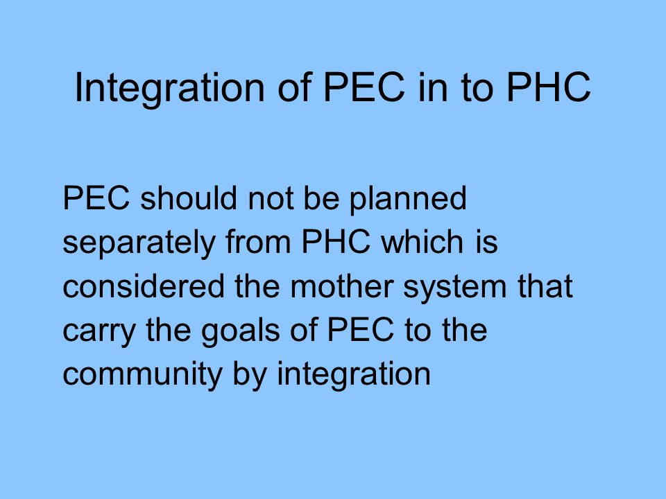 Integration of PEC in to PHC