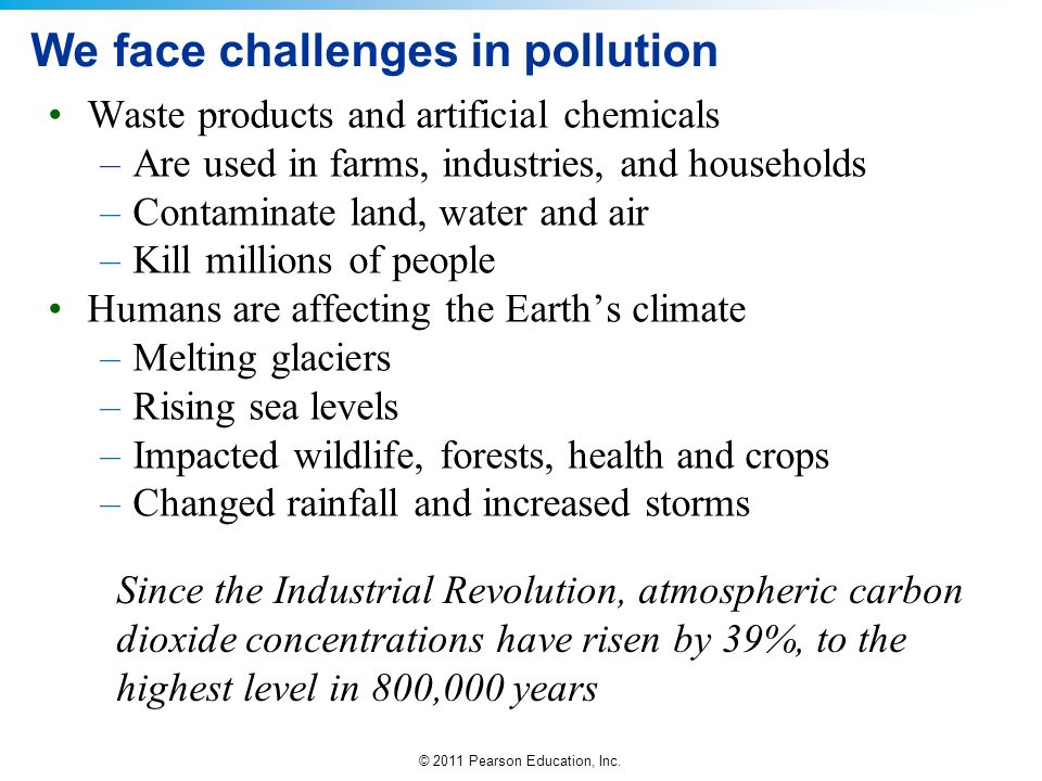 We face challenges in pollution