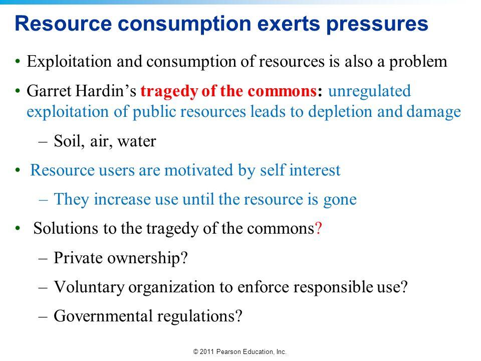 Resource consumption exerts pressures