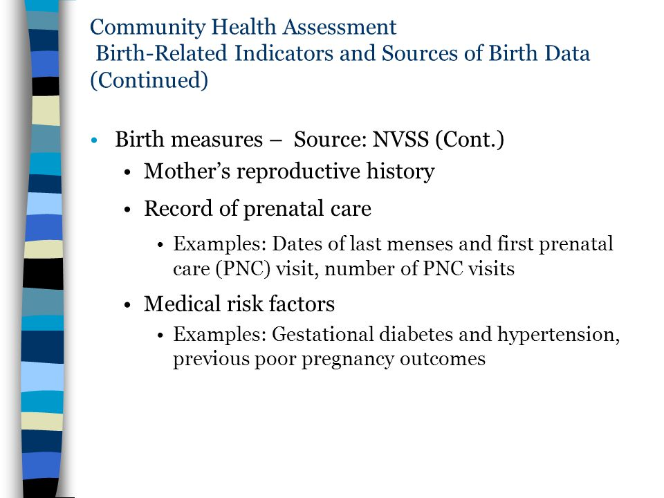 Birth measures – Source: NVSS (Cont.) Mother's reproductive history