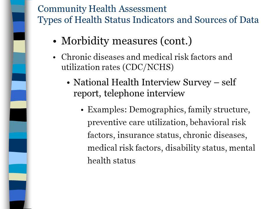 Morbidity measures (cont.)