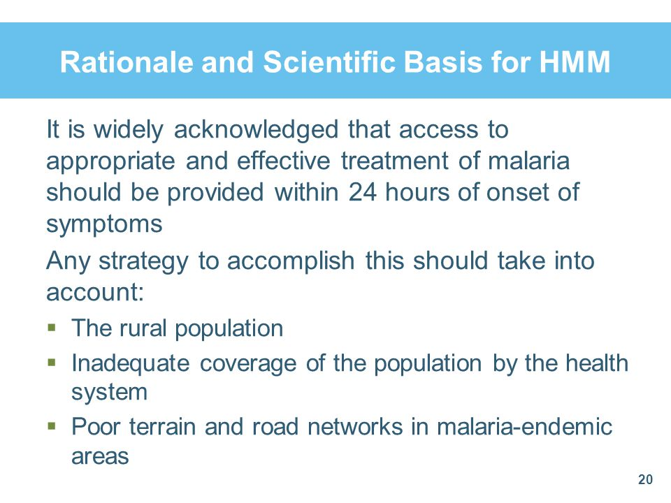 Rationale and Scientific Basis for HMM