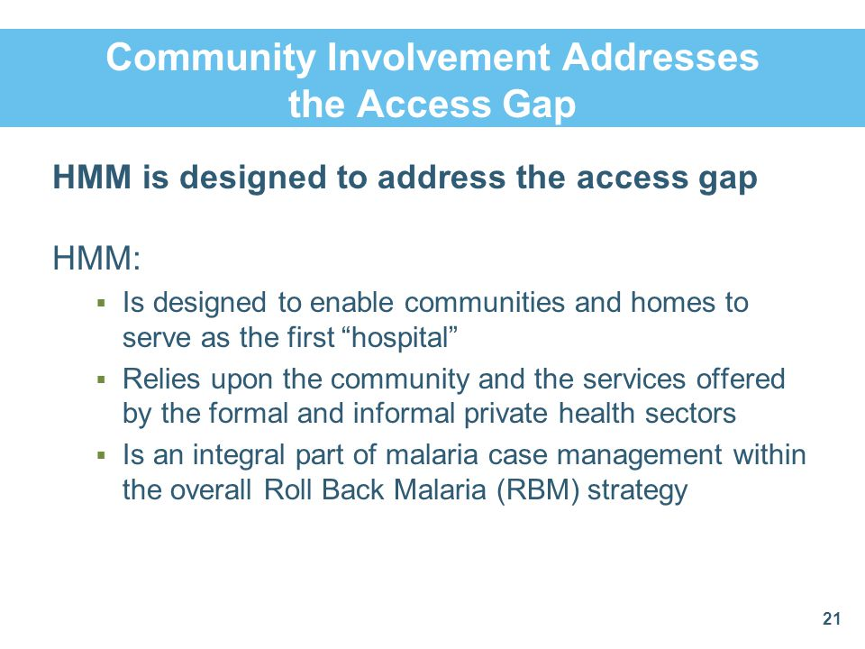 Community Involvement Addresses the Access Gap