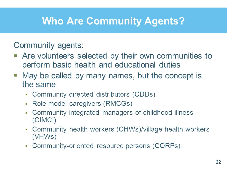 Who Are Community Agents