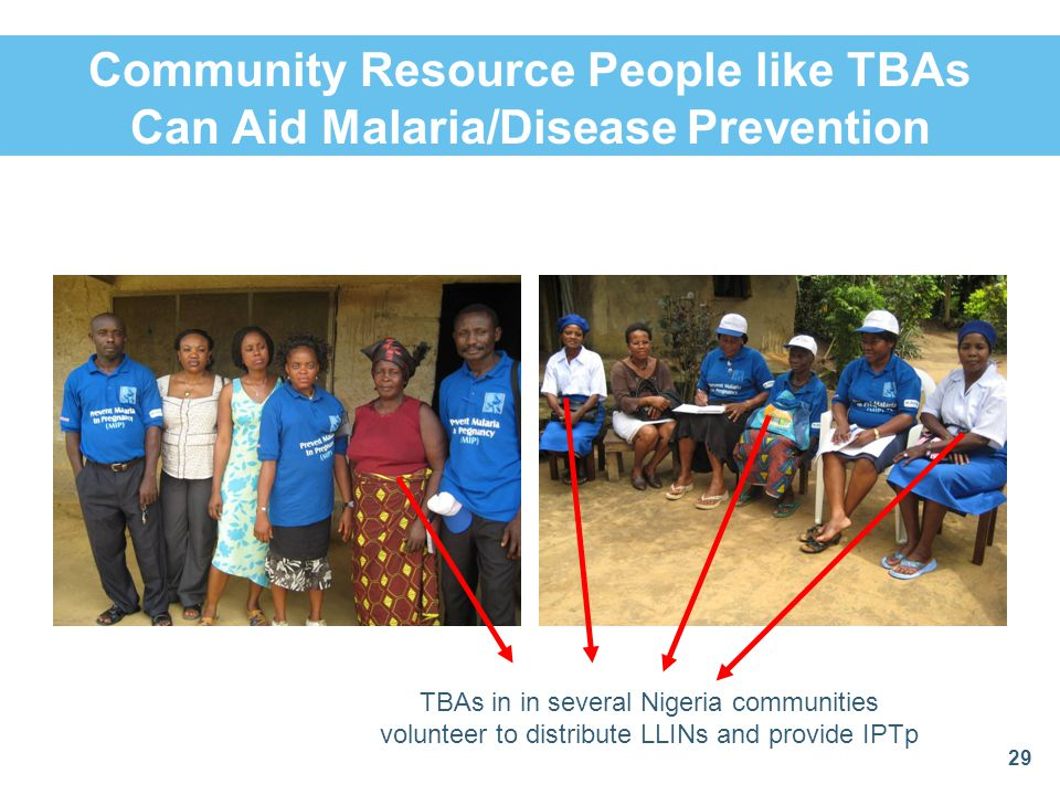 Community Resource People like TBAs Can Aid Malaria/Disease Prevention