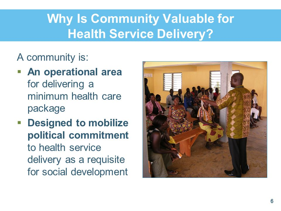 Why Is Community Valuable for Health Service Delivery
