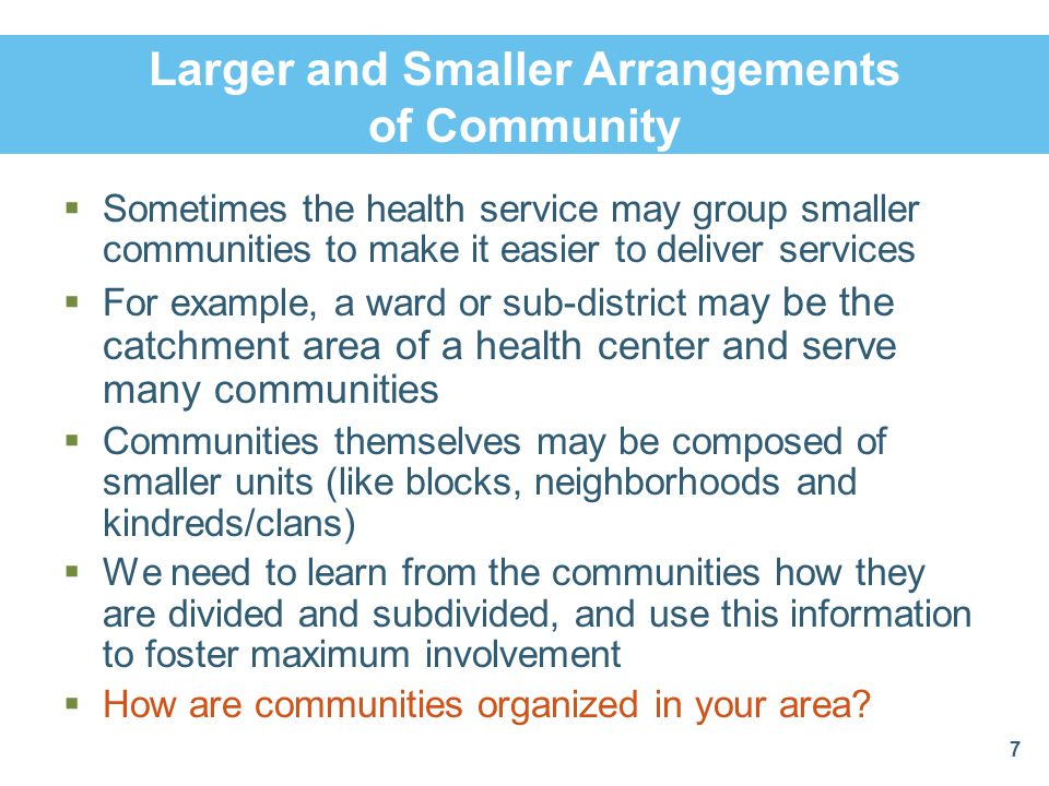 Larger and Smaller Arrangements of Community