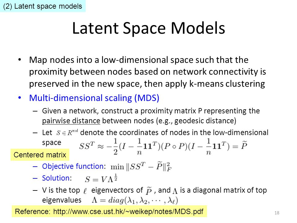 (2) Latent space models Latent Space Models.