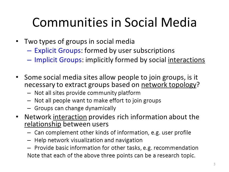 Communities in Social Media