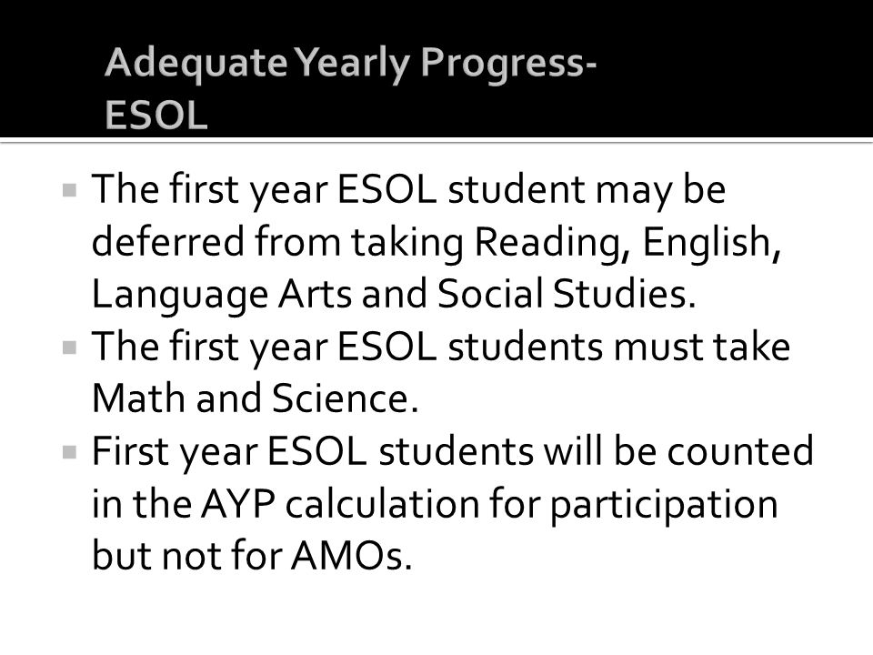 Adequate Yearly Progress- ESOL